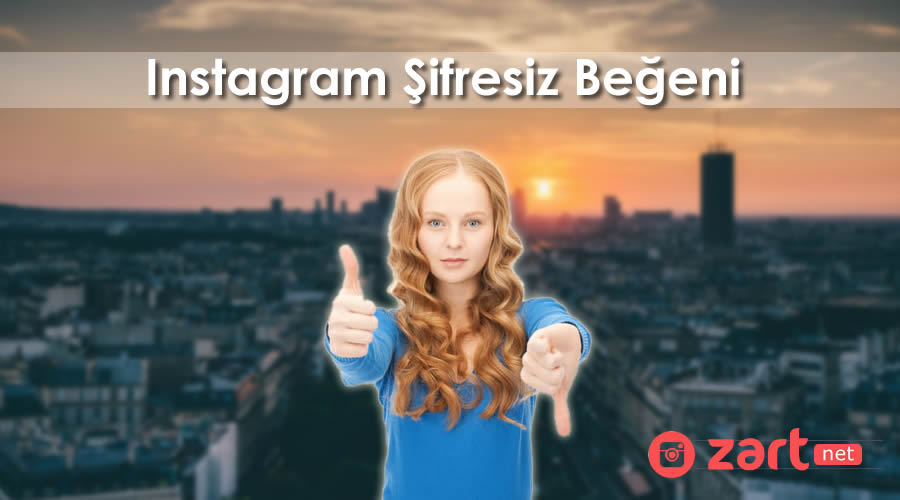 Instagram Şifresiz Beğeni Satın Almak Ücretsiz mi?