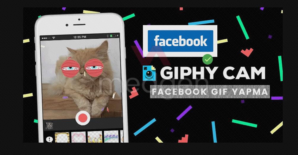Facebook ile GIF Yapma Özelliği: GIF Nasıl Yapılır?